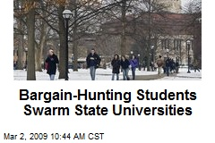 Bargain-Hunting Students Swarm State Universities