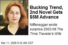Bucking Trend, 2nd Novel Gets $5M Advance