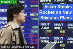 Asian Stocks Rocket on New Stimulus Plans