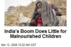 India's Boom Does Little for Malnourished Children