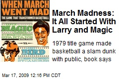 March Madness: It All Started With Larry and Magic