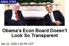 Obama's Econ Board Doesn't Look So Transparent