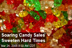 Soaring Candy Sales Sweeten Hard Times