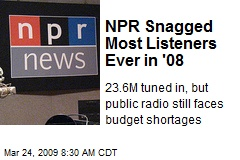 NPR Snagged Most Listeners Ever in '08