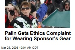 Palin Gets Ethics Complaint for Wearing Sponsor's Gear
