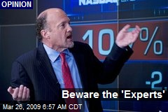Beware the 'Experts'