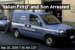 'Italian Fritzl' and Son Arrested