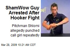 ShamWow Guy Arrested After Hooker Fight