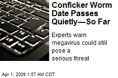 Conficker Worm Date Passes Quietly—So Far