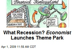 What Recession? Economist Launches Theme Park