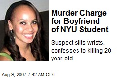 Murder Charge for Boyfriend of NYU Student
