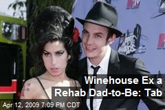 Winehouse Ex a Rehab Dad-to-Be: Tab