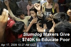Slumdog Makers Give $740K to Educate Poor