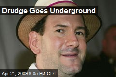 Drudge Goes Underground