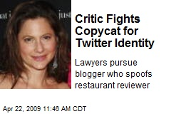 Critic Fights Copycat for Twitter Identity