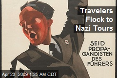 Travelers Flock to Nazi Tours