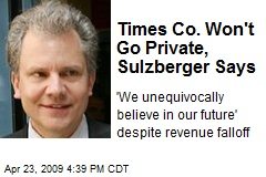 Times Co. Won't Go Private, Sulzberger Says