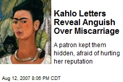 Kahlo Letters Reveal Anguish Over Miscarriage
