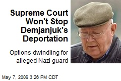 Supreme Court Won't Stop Demjanjuk's Deportation