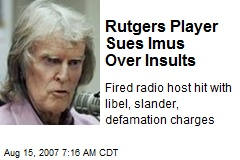 Rutgers Player Sues Imus Over Insults