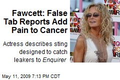 Fawcett: False Tab Reports Add Pain to Cancer
