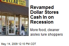 Revamped Dollar Stores Cash In on Recession