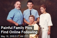 Painful Family Pics Find Online Following