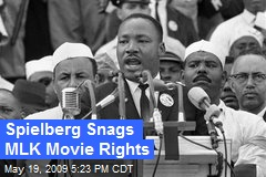 Spielberg Snags MLK Movie Rights