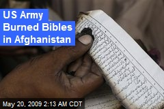 US Army Burned Bibles in Afghanistan