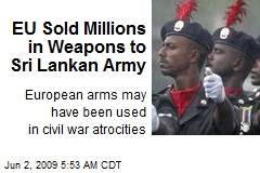 EU Sold Millions in Weapons to Sri Lankan Army
