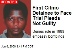 First Gitmo Detainee to Face Trial Pleads Not Guilty