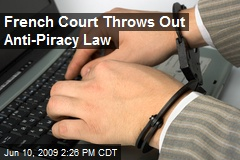 French Court Throws Out Anti-Piracy Law