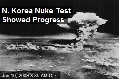 N. Korea Nuke Test Showed Progress