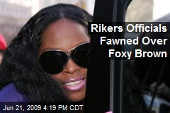 Rikers Officials Fawned Over Foxy Brown