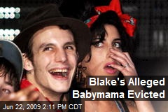 Blake's Alleged Babymama Evicted