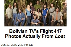 Bolivian TV's Flight 447 Photos Actually From Lost