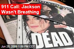 911 Call: Jackson Wasn't Breathing