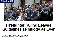 Firefighter Ruling Leaves Guidelines as Muddy as Ever