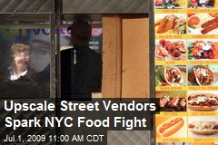 Upscale Street Vendors Spark NYC Food Fight