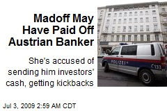 Madoff May Have Paid Off Austrian Banker
