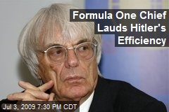 Formula One Chief Lauds Hitler's Efficiency