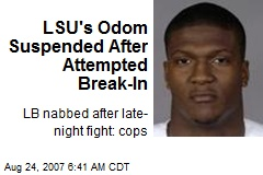 LSU's Odom Suspended After Attempted Break-In