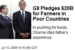 G8 Pledges $20B for Farmers in Poor Countries