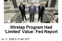 Wiretap Program Had 'Limited' Value: Fed Report