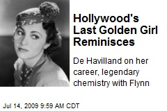 Hollywood's Last Golden Girl Reminisces