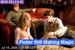 Potter Still Making Magic