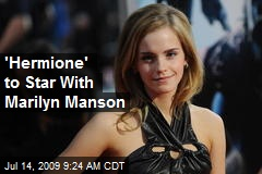 'Hermione' to Star With Marilyn Manson