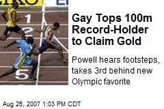 Gay Tops 100m Record-Holder to Claim Gold