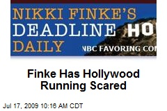 Finke Has Hollywood Running Scared