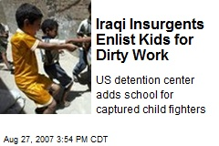 Iraqi Insurgents Enlist Kids for Dirty Work